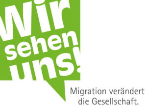 Wir sehen uns! Migration verändert die Gesellschaft